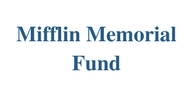 The Mifflin Memorial Fund